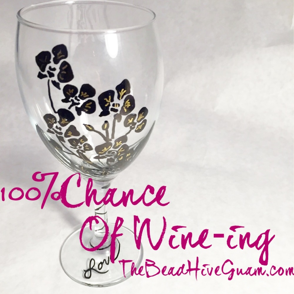 """100% Chance of wine-ing"" wine glass painting from $35-$50 per person"
