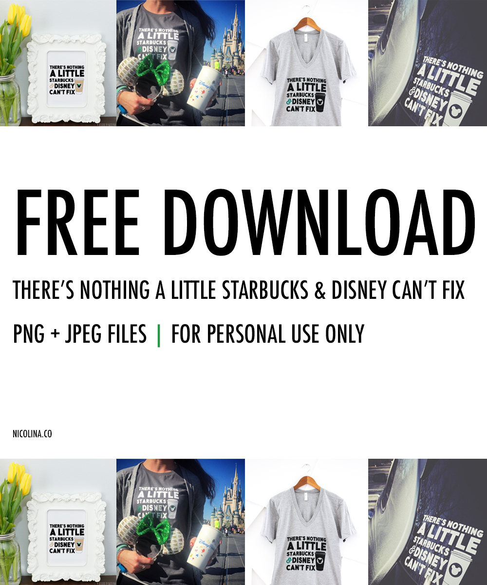There's Nothing a Little Starbucks and Disney Can't Fix FREE DOWNLOAD