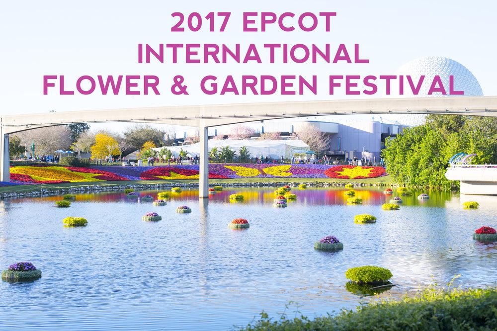 Epcot International Flower & Garden Festival 2017 Tips