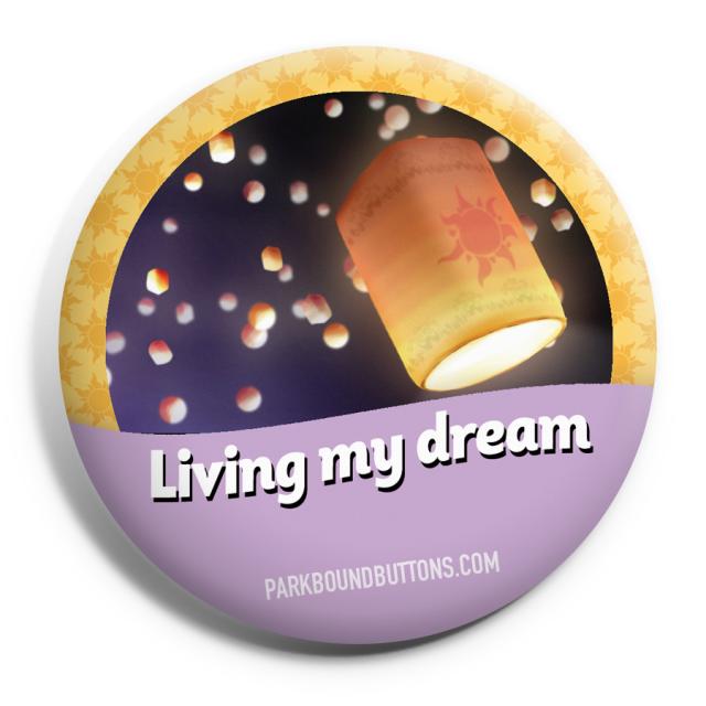 Living My Dream Button