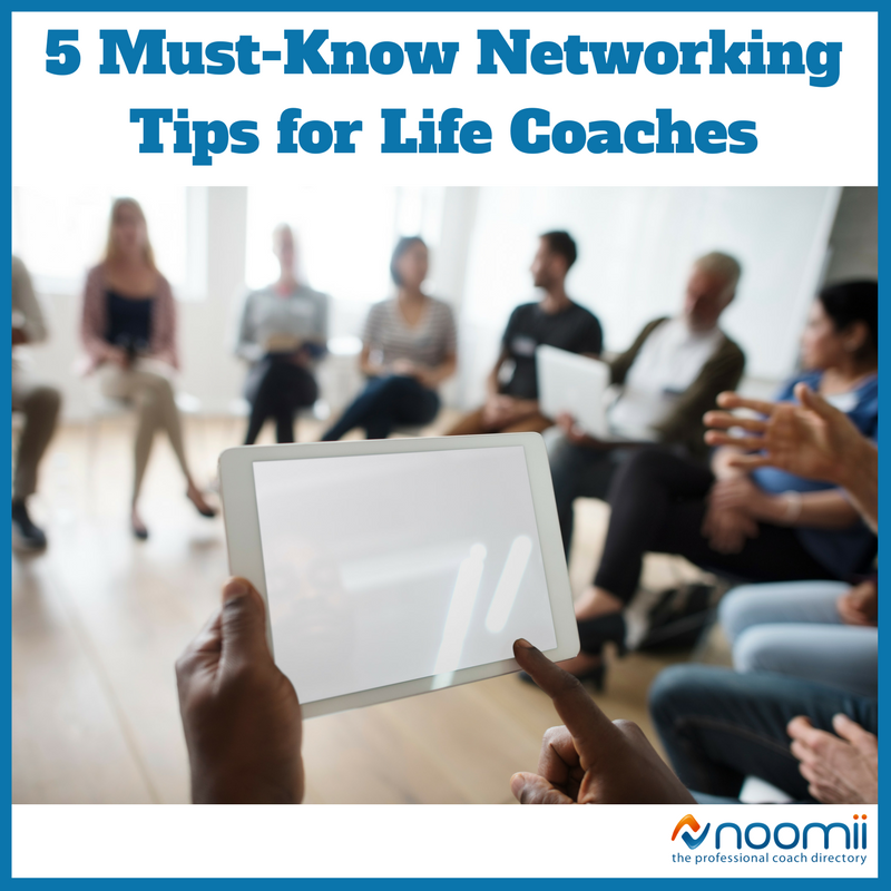 Click the image above to access the article: 5 Must-Know Networking Tips for Life Coaches