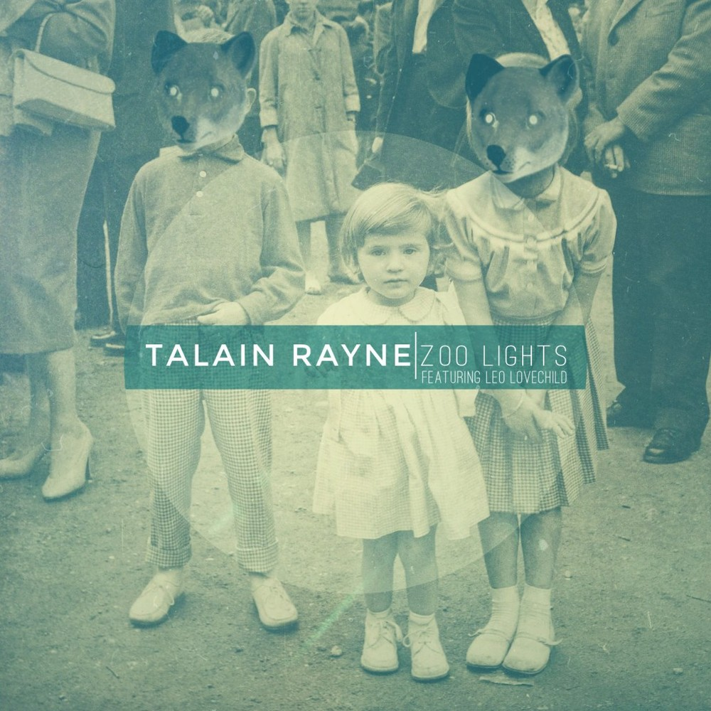 "Talain Rayne ""Zoo Lights"" 2013"