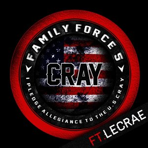 "Family Force 5 ""Cray Button (feat. Lecrae)"" Single 2012"