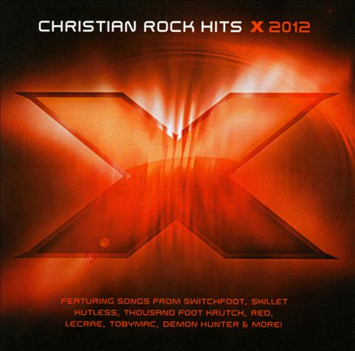 "BEC Recordings ""X2012 Christian Rock Hits"" 2012"