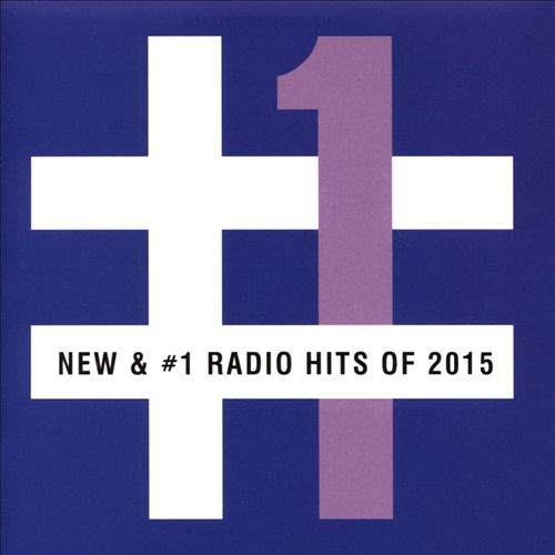 "Word Entertainment ""New & #1 Radio Hits of 2015"" 2015"