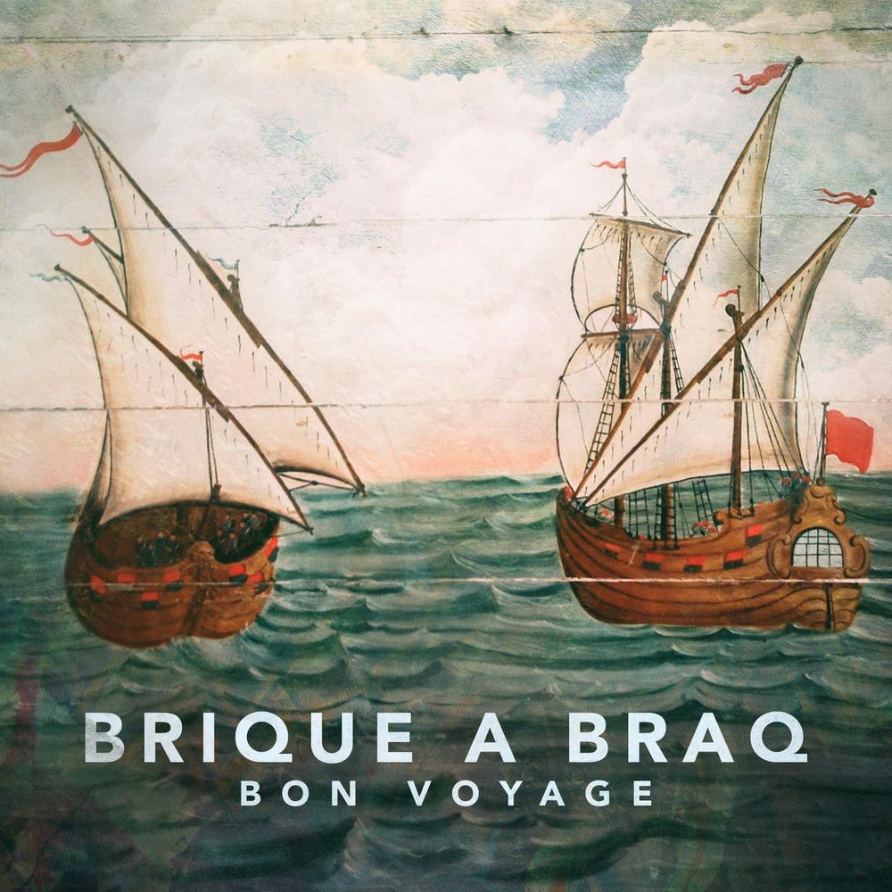 """Brique a Braq """"Bon Voyage"""" 2015"""