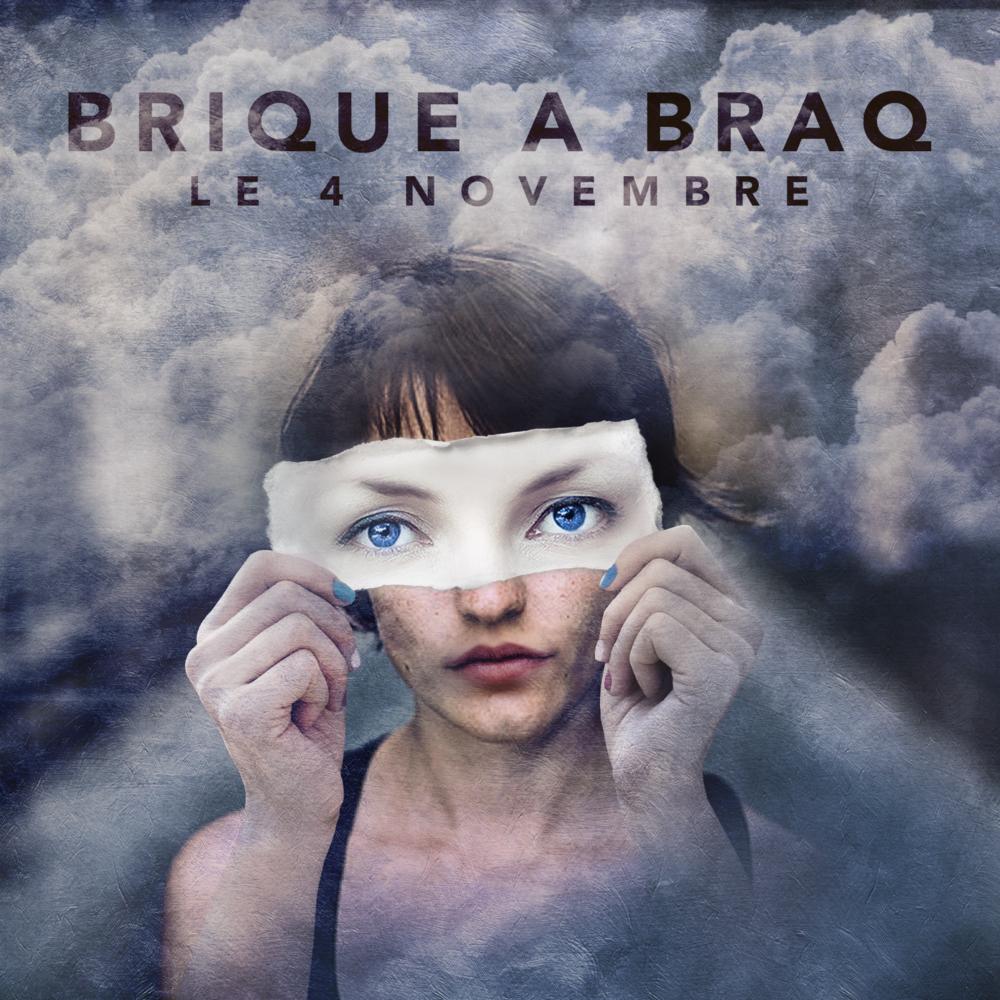 "Brique a Braq ""Le 4 Novembre"" 2017"
