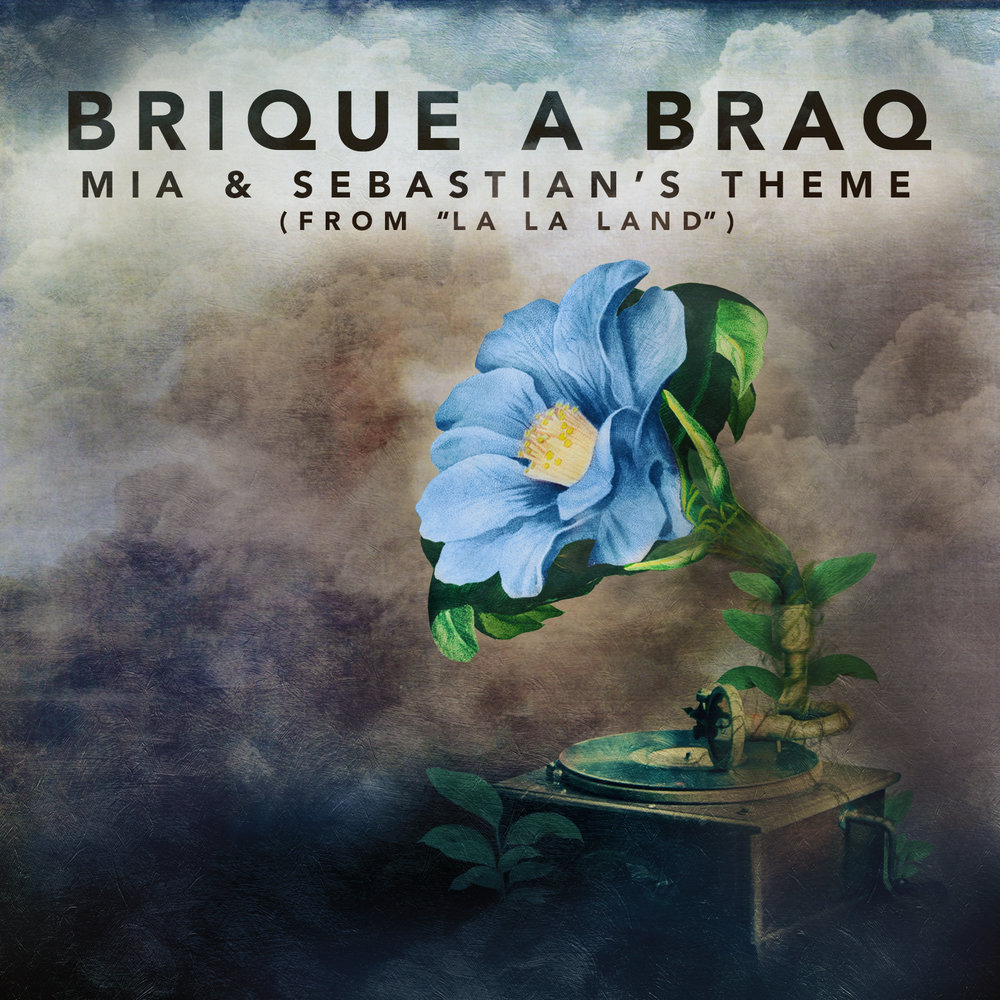"Brique a Braq ""Mia & Sebastian's Theme (from La La Land)"""
