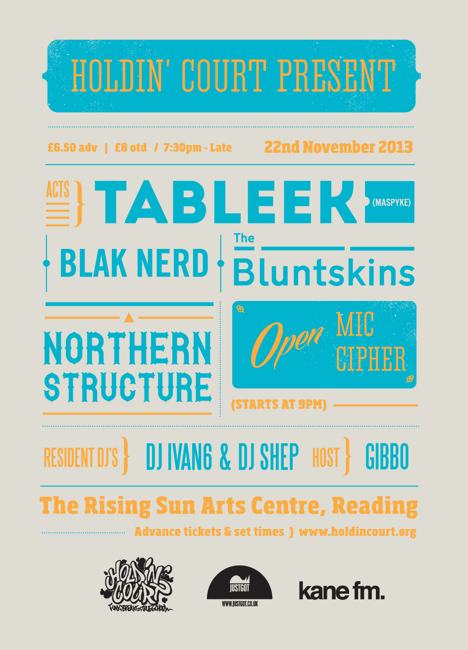 AND ANOTHER ONE… This November catch Tableek from Maspyke alongside BurntBerry label-mate Blak Nerd, The Bluntskins and Northern Structure in Reading!  Click the flyer to check the details on the Facebook event page.