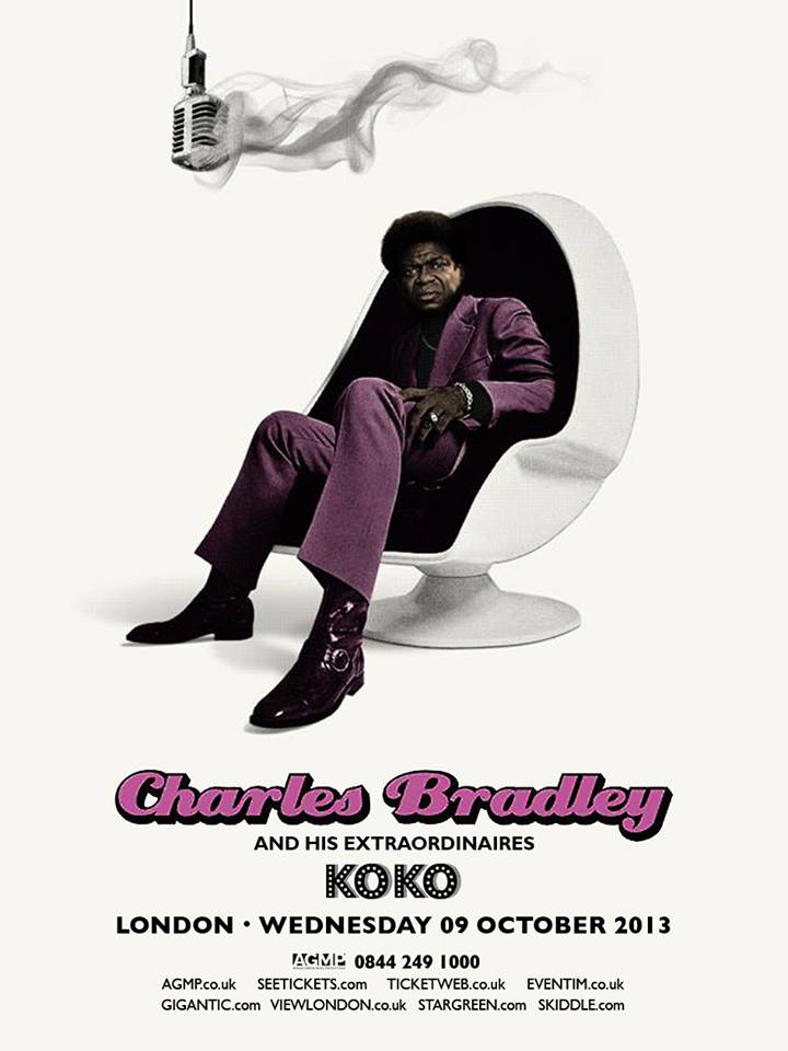 Charles Bradley Back in London This October!     AGMP are bringing Charles Bradley back to London this coming October.  Last time round he absolutely killed it (and almost himself too), Unsure of what we mean? - Click the flyer above, grab tickets and come see for yourself!        AND Don't forget,   you can still catch Soul of America, the documentary about his life on the BBC Iplayer   HERE