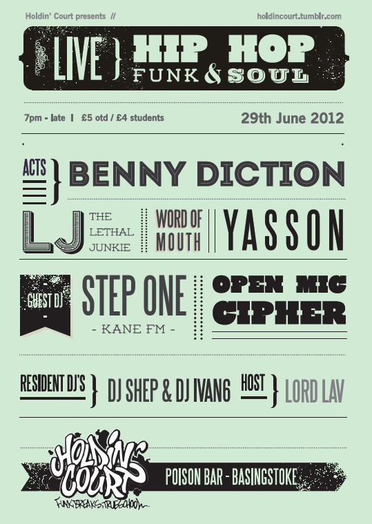 June 2012 Shows   Our pick of what's happening over June, including our first Holdin' Court show of this summer!  Friday 1st  Slip Jam (longplayer)  Fliptrix, Longusto + Open-Mic 8.30-Late. The Hope, Brighton. FREE Entry  Saturday 2nd  Party Groove  - Join from NYC DJ Midday, KOTB'S Key Figures and Damian Wilkes. 9pm-2am. The Bull's Head, Birmingham. FREE before 10pm / £4.  Sunday 3rd  The Holdin' Court Show (Radio)   - Dj Shep 9-11pm 103.7 Kane FM /  http://kanefm.com   Monday 4th  Funk The Queen  - Funk & Soul Dj's on rotation 4pm-Late. The Castle Inn, North Camp. FREE Entry  Friday 8th  Rodney P + Support  8.30pm - Late. The Hippodrome, Kingston. £9adv  Saturday 9th   Bring Da Ruckas:  90's Hip-Hop / Beastie Boys Special / Oliver Sudden The Three Compasses, Dalton. FREE Entry  Friday 29th  Holdin' Court:  Benny Diction / YasSon / LJ That Lethal Junkie / Dj Step One / Word Of Mouth 7pm - Late. Poison Bar, Basingstoke. £5 otd / £4 Students.  Friday 29th - Sunday 31st  Mostly Jazz Festival:  Roots Manuva / Family Stone / Fred Wesley & The New JB's / Parliament Funkadelic / Soweto Kinch & More. More Info:  http://www.mostlyjazz.co.uk