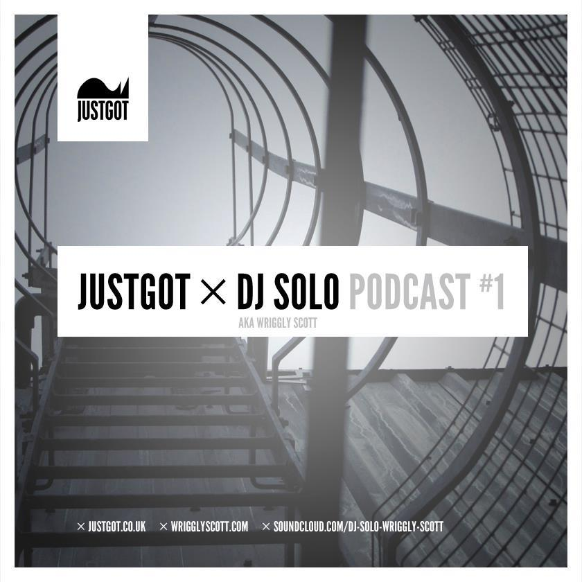 Justgot x DJ Solo Podcast #1   Blog addicts   Justgot   have released their first Podcast featuring the turntable talent of   DJ Solo, Aka Wiggly Scott .   The podcast features a smooth compilation of fairly recent tracks both parties are feeling and it makes for good listening so   check it out.
