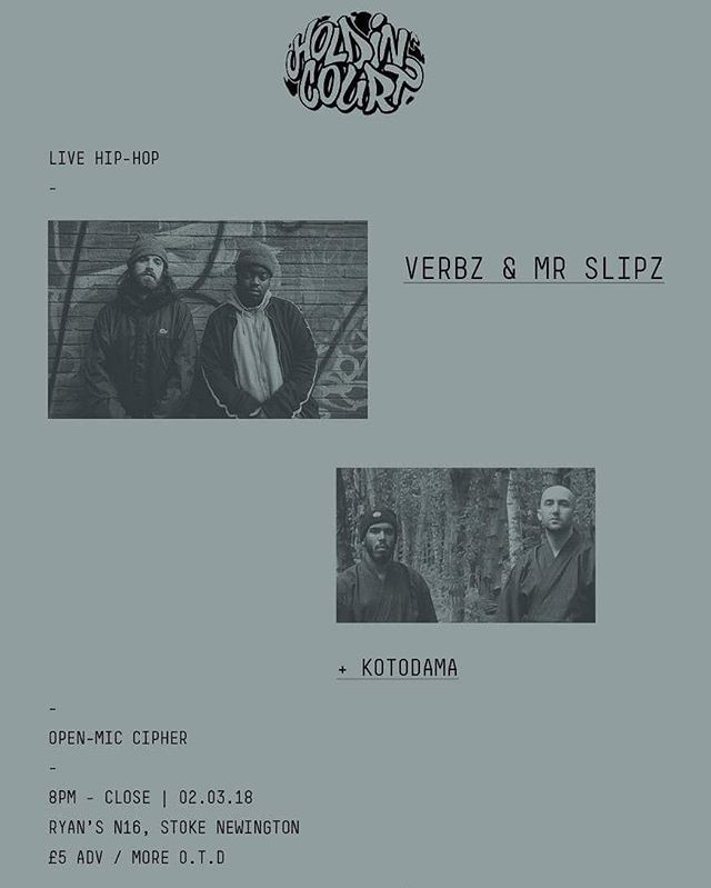 We're back this March with the first of two back to back shows featuring @verbzyygram & @mr_slipz! Join us in Stoke Newington on 02.03.18.