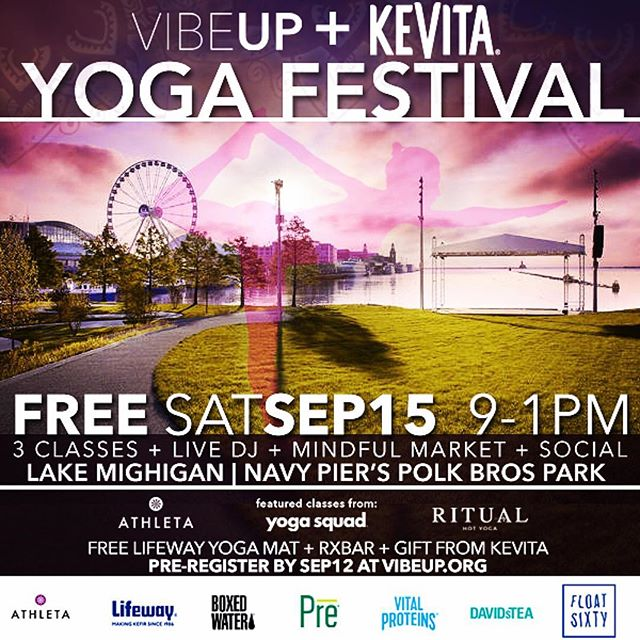 Thanks for the post @juliasrituals ・・・ Free this Saturday morning? Join us at @navypierchicago from 9-1pm for the #VIBEUP Yoga Festival. Free for all who want to flow! Link to sign up is in my bio. Preregister and get there early for a free @lifewaykefir yoga mat along with goodies from @rxbar and @kevitadrinks! Weather is looking beautiful. Can't wait to see you there ☀️ ———————————————————————— #ritualhotyoga #chicago #chicagoyoga #asana #yogachicago #thesweatlifechi #chicagofitness #chicagosweat #yoga #nationalyogamonth #yogaeverydamnday #navypier #kevita #athleta #yogaquad #lifeway #boxedwater #vitalproteins #davidstea #floatsixty #yourvibeattractsyourtribe