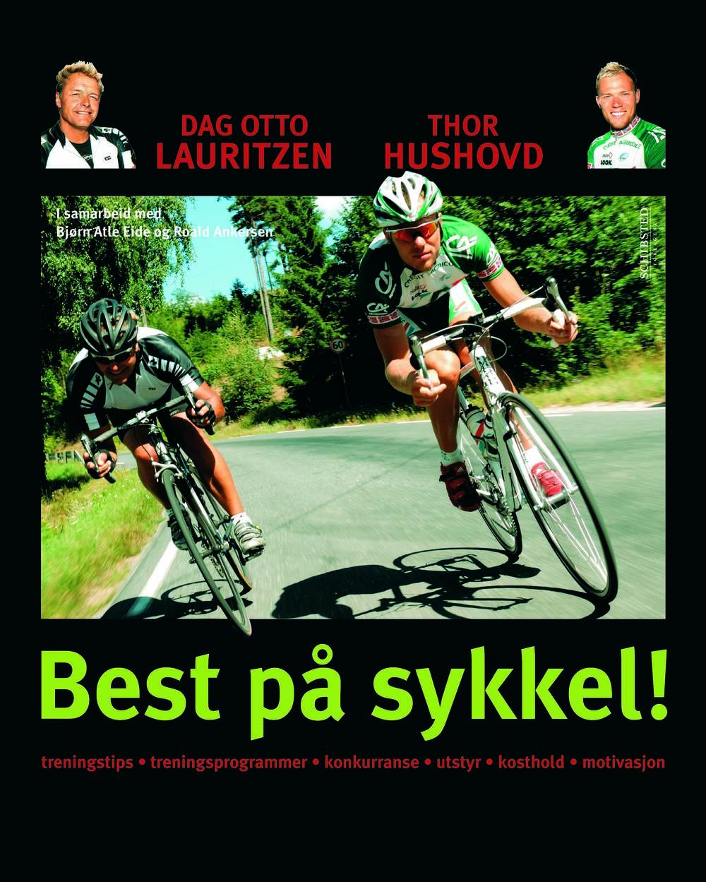 Best på sykkel - alt du må vite når du vil mosjonere og satse på sykkel (Schibsted Forlag 2007)