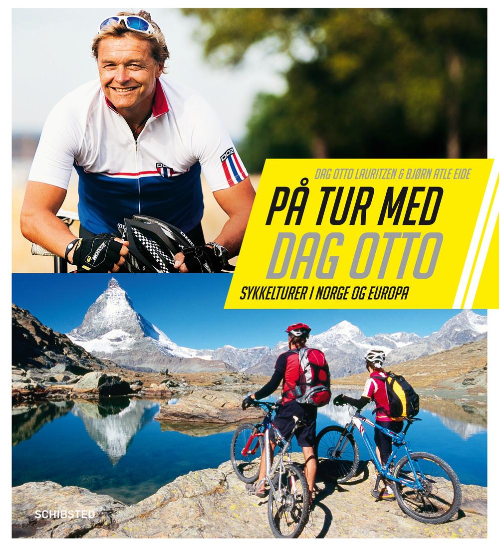 På tur - sykkelturer i Norge og Europa (Schibsted Forlag 2011)