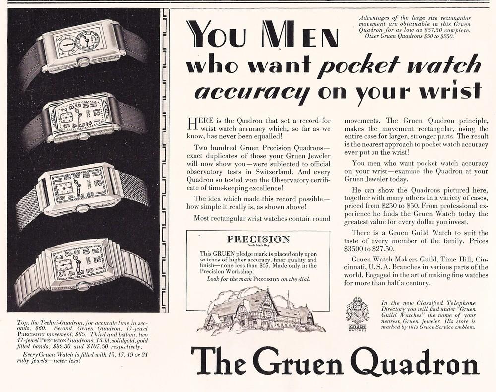 Photo  oben:  Ingeborg Bechtoldt DGS Glashuette i. Sa. GmbH   OBEN:   GRUEN - Watch - Makers Guild  Werbeanzeige um 1925, die die  GRUEN-Quadron  und  GRUEN-Techni-Quadron  als besonders akkurate PRECISIO  N-Uhren  preist, wobei 200 Exemplare beispielhaft in der Schweiz als offiziell mit Chronometer-Zertifikat bescheinigte  GRUEN-Observatory-Chronometer  gefertigt worden sind.