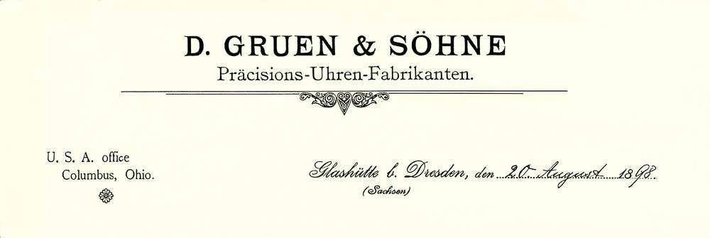 Oben : Firmen-Logo 1898 für  D. GRUEN & SOEHNE , Glashütte i. Sa., nach Umbenennung von D. GRUEN & SON auf D. GRUEN & SONS = D. GRUEN & SÖHNE. Angegeben ist auch das US-Büro in Columbus, Ohio, das für die Einfuhrpapiere und den Vertrieb der Glashütter Uhren auf dem amerikanischen Kontinent ein wichtiger Standort war.  Photo  oben : Ingeborg Bechtoldt DGS Glashuette i. Sa. GmbH
