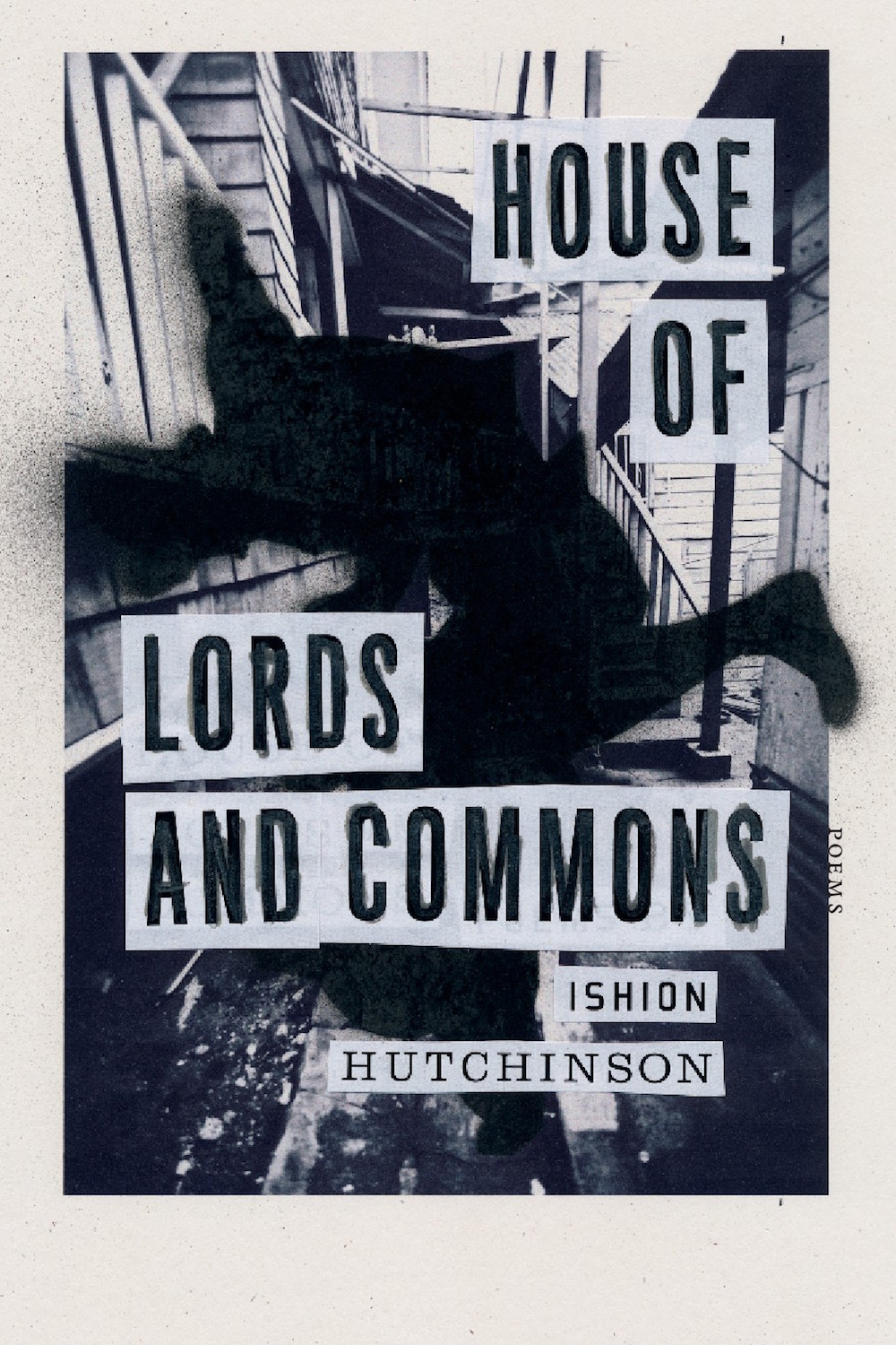 "Another born Jamaican, the poet  Ishion Hutchinson , lets his imagination run free in   House of Lords and Commons  . Exploring the complicated beauty of loving countries with difficult landscapes, he connects the 17th century English Civil War to mythic sea wanderers. He had me with his epigraph: ""Praise the barbarians invading your sleep/ Their exploding horses hurting the snow."""