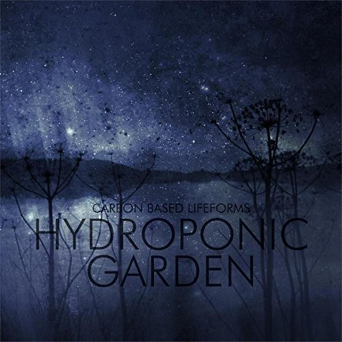 Carbon Based Lifeforms: Hydroponic Garden