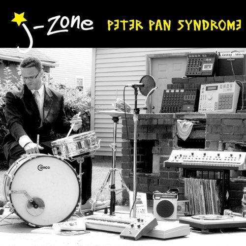 J-Zone  :    Peter Pan Syndrome
