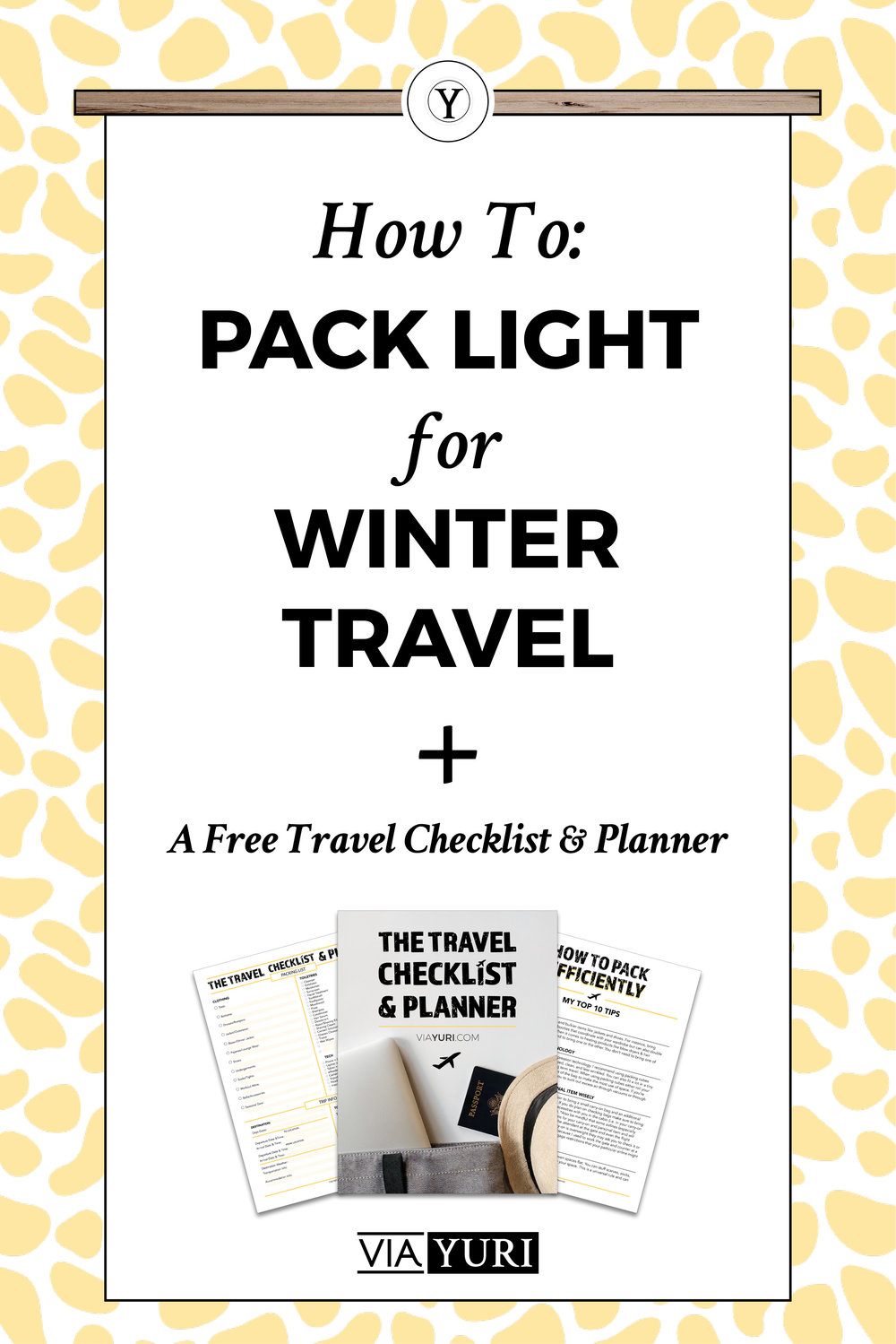 How to Pack Light for Winter & Cold Weather Travel. Learn the Top 7 Tips and beat the cold weather blues. Plus get the FREE TRAVEL CHECKLIST & PLANNER!