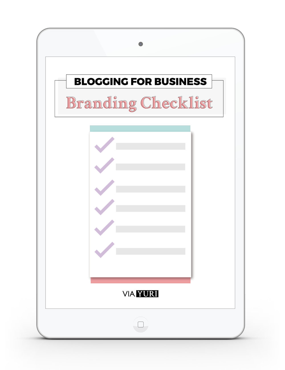 Brand Your Blog and Business Checklist | viaYuri.com