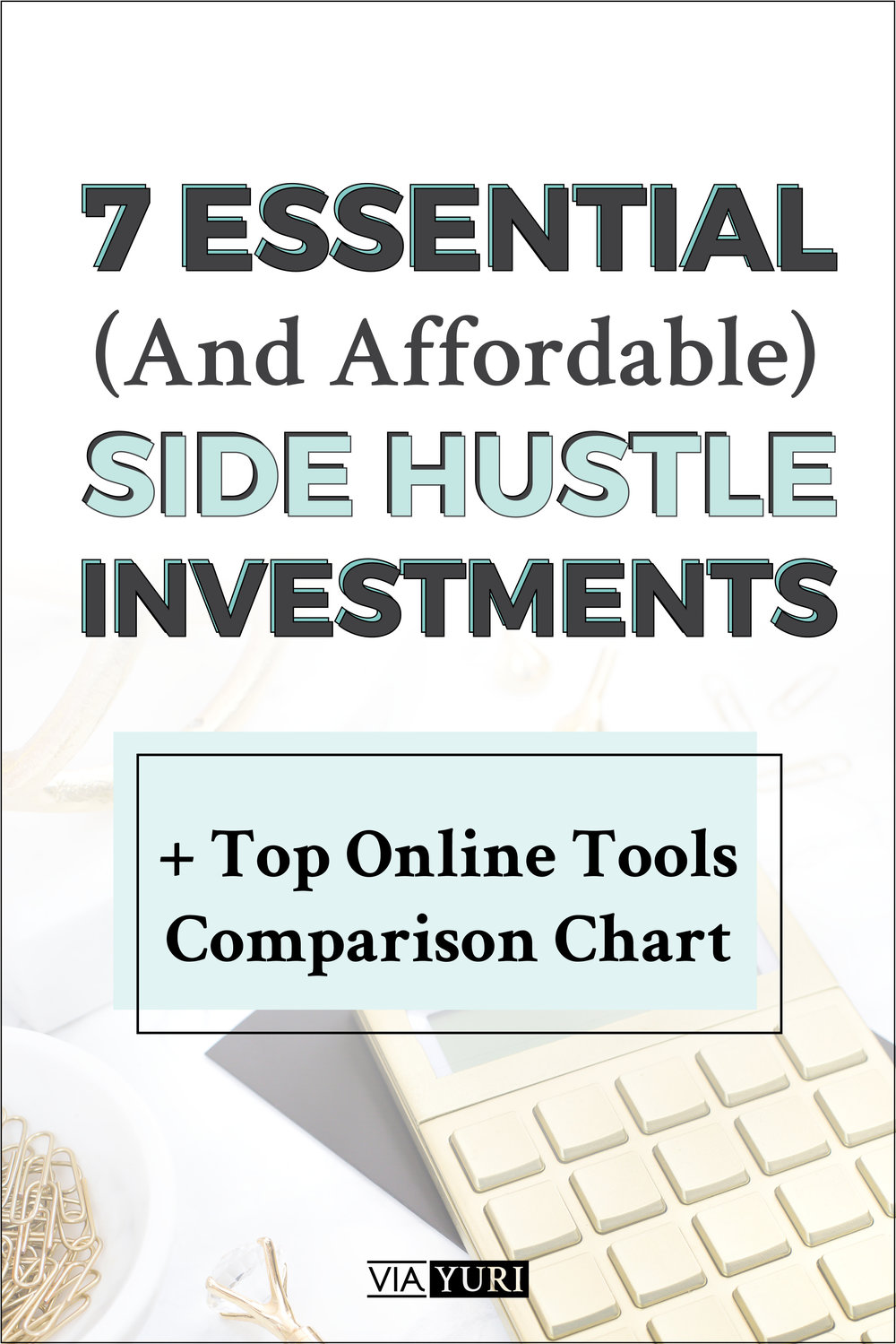 Essential & Affordable Side Hustle Investments -