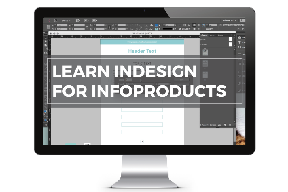 Free InDesign Course - InDesign for InfoPreneurs || Create a Side Hustle that means Business by Yuri Gibson of viaYuri.com