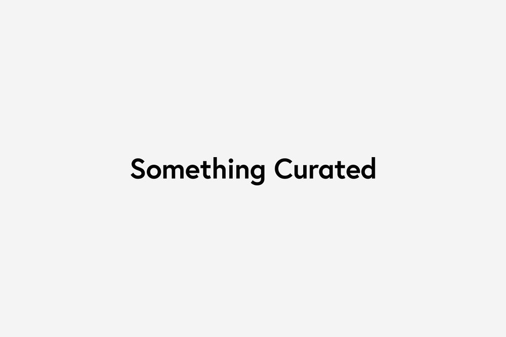 SOMETHING CURATED