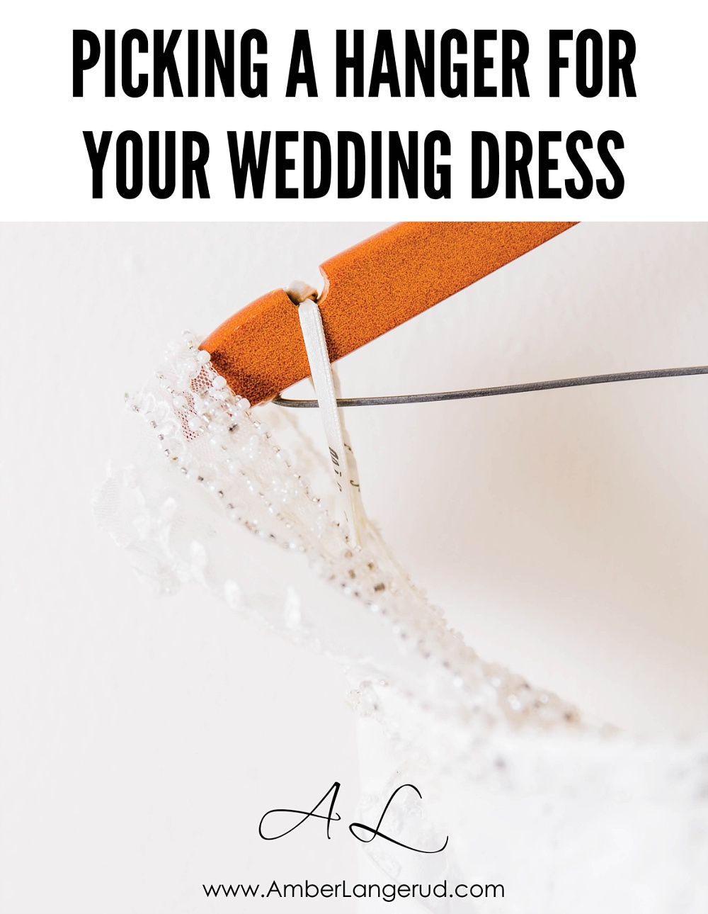 Picking a Hanger for Your Wedding Dress | Detroit Lakes Area Photographer