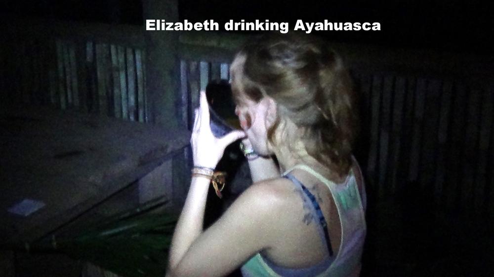 Elizabeth drinking Ayahuasca