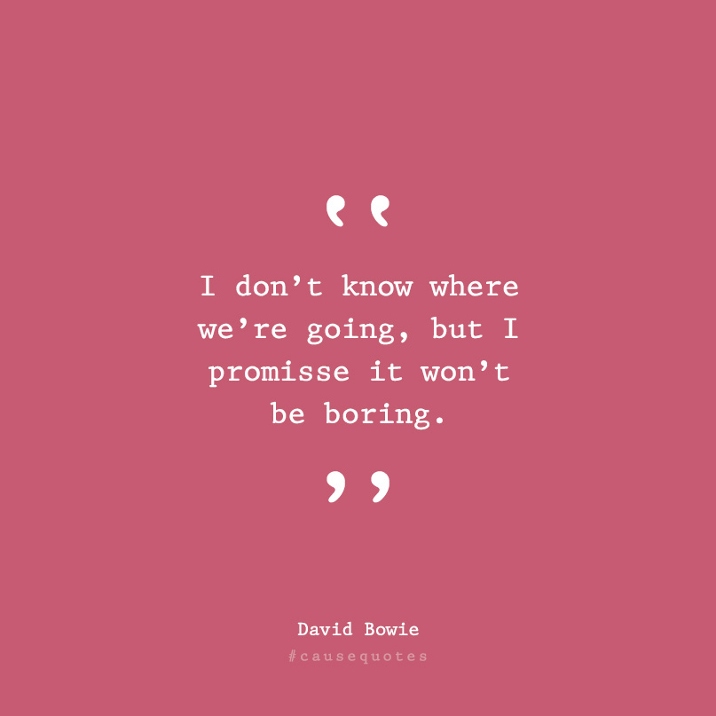 cause-quote-bowie.jpg