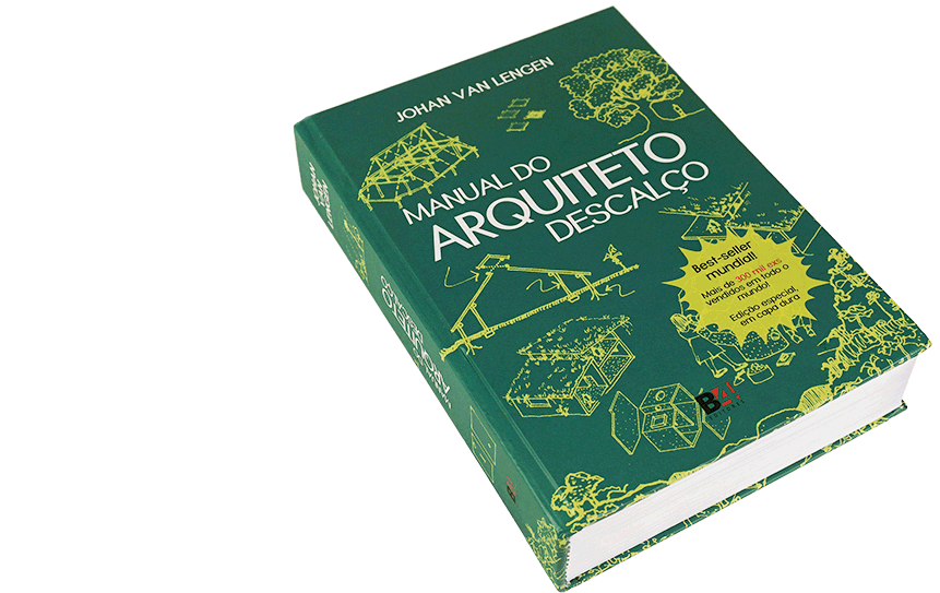 THE BAREFOOT ARCHITECT(available in portuguese, spanish, english and french)A former UN worker and prominent architect, Johan van Lengen has seen firsthand the desperate need for a