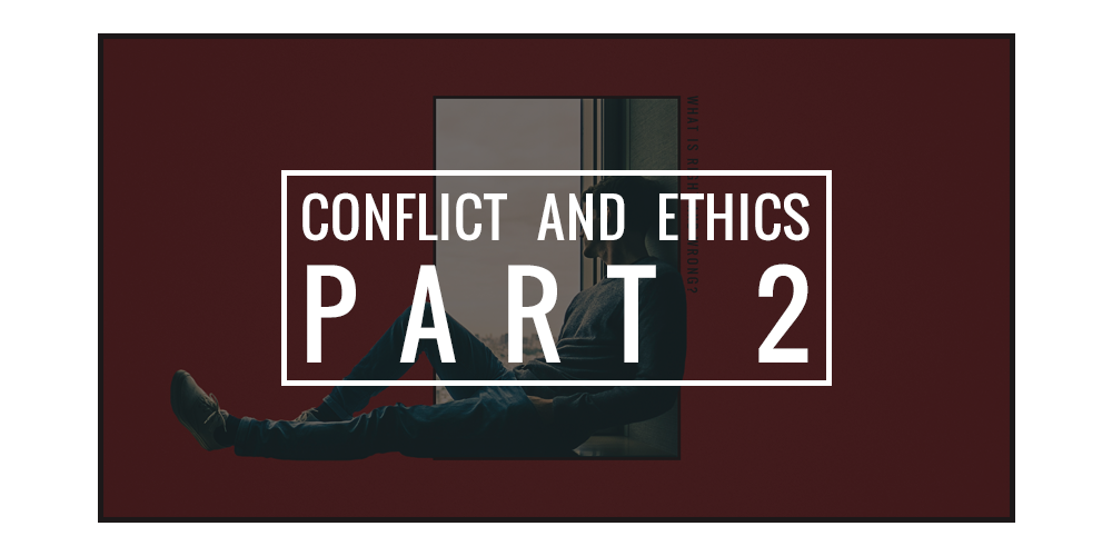 Conflict_and_ethics_series.png