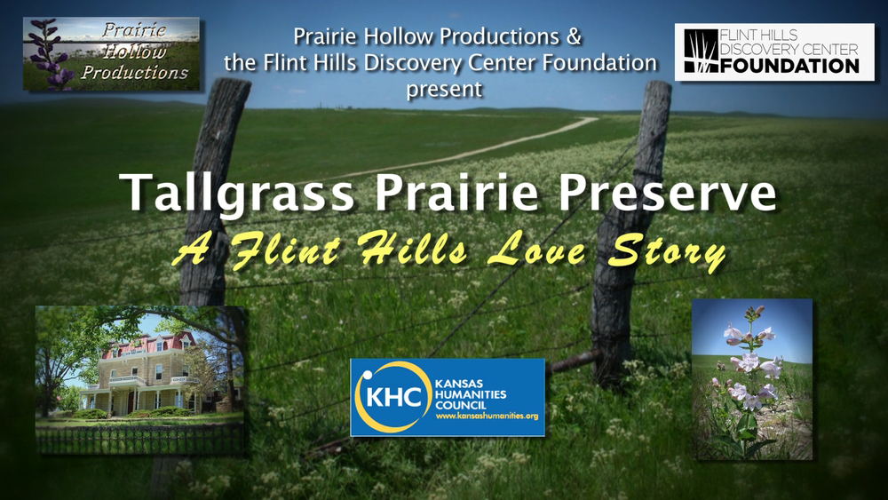 We're pleased to announce that the Kansas Humanities Council has provided a grant to support the production of our new documentary about the Tallgrass Prairie National Preserve, which we're producing in collaboration with the Flint Hills Discovery Center Foundation in Manhattan.  The program will premiere in the Fall of 2016 in conjunction with the 20th anniversary of the preserve and the centennial of the National Park Service.