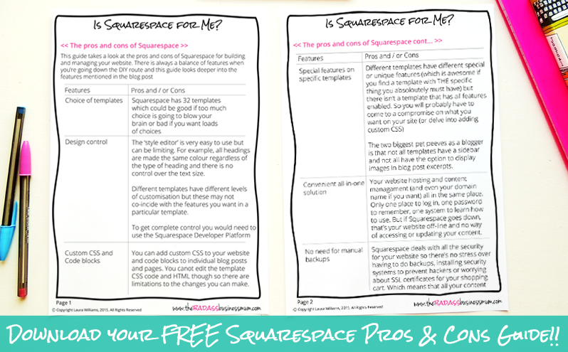 Download your FREE 3-page Squarespace pros and cons guide from The Badass BusinessMum and decide if Squarespace is the right website building platform for you!