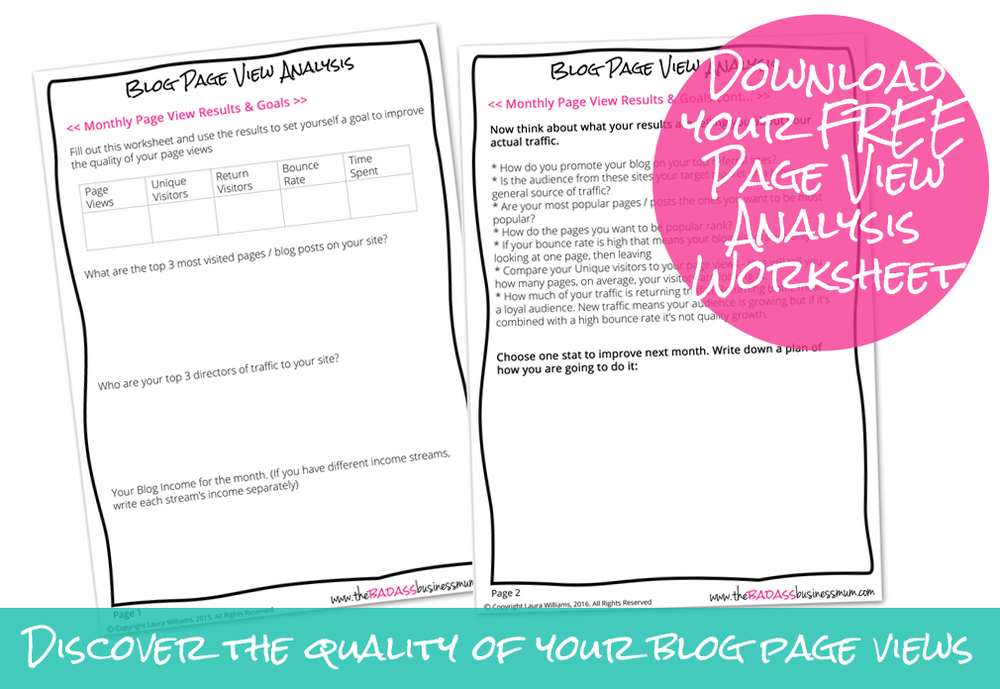 Download your free (no email required!) worksheet, track your page view analytics and make a plan of action to improve your quality page views next month