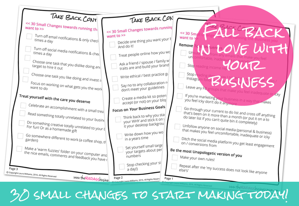 Big changes don't have to be made all at once. Download this list of 30 small changes you can start making today to de - stress and fall back in love with your business.