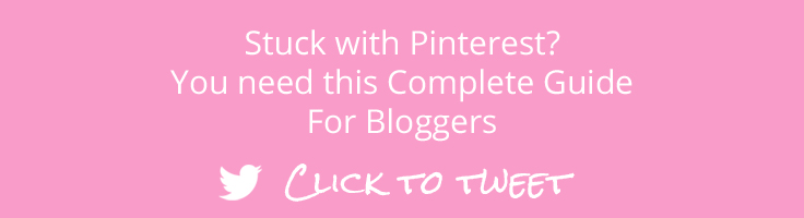 Stuck with Pinterest? You need this Complete Guide for Bloggers. Click this image to Tweet