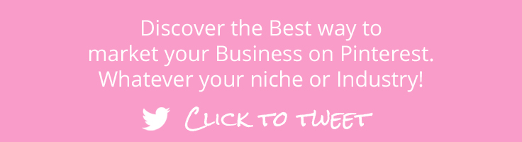 Discover the Best way to market your Business on Pinterest. Whatever your niche or Industry! Click to Tweet