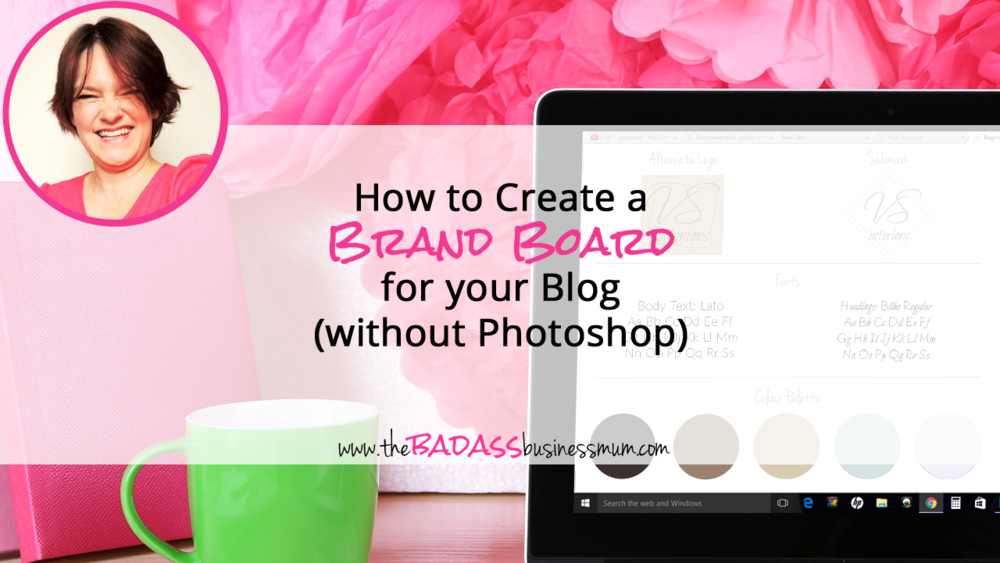 How to Create a Brand Board for your Blog or Online Business without using Photoshop.