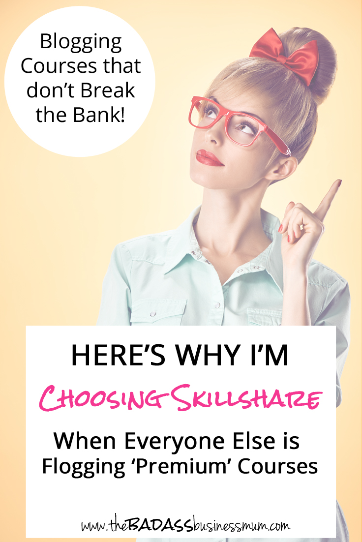 Find out how to get Blogging and Business Courses without Breaking the Bank! Here's why I'm choosing Skillshare, while when everyone else is flogging 'Premium' Blogging Courses.