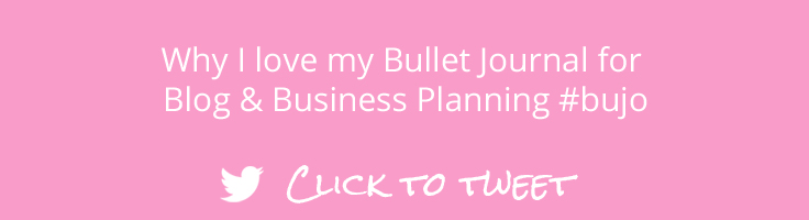 Why I love my Bullet Journal for Blog & Business Planning. Click to Tweet