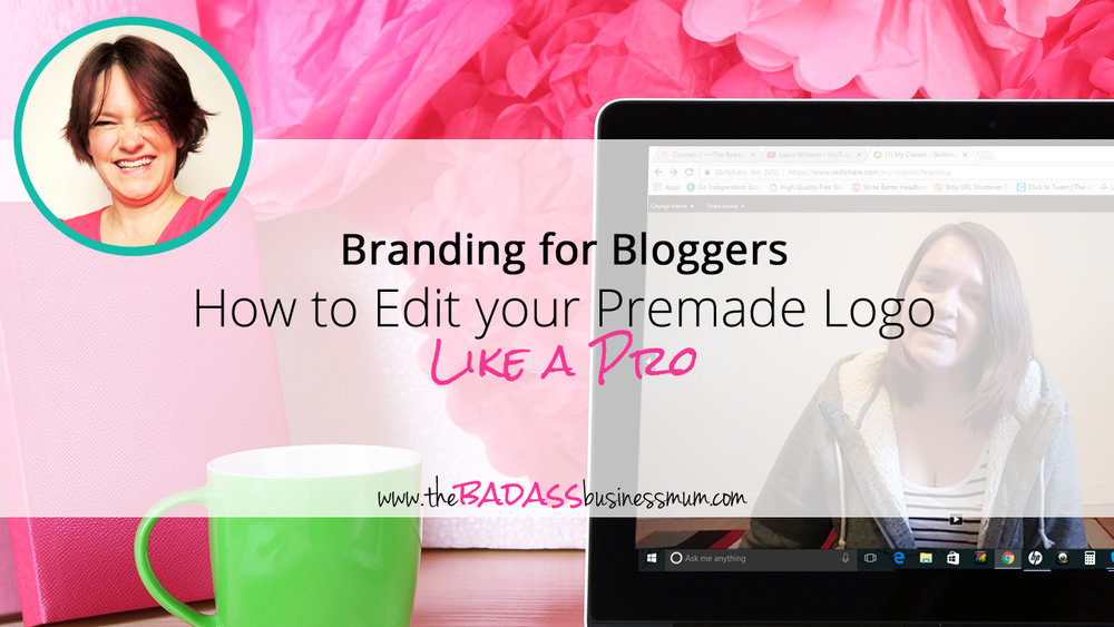 Branding your Own Blog Series: How to edit your Premade Logo like a Pro