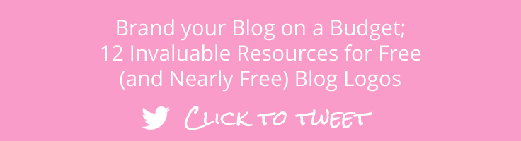 Brand your Blog on a Budget; 12 Invaluable Resources for Free (and Nearly Free) Blog Logos. Click to Tweet