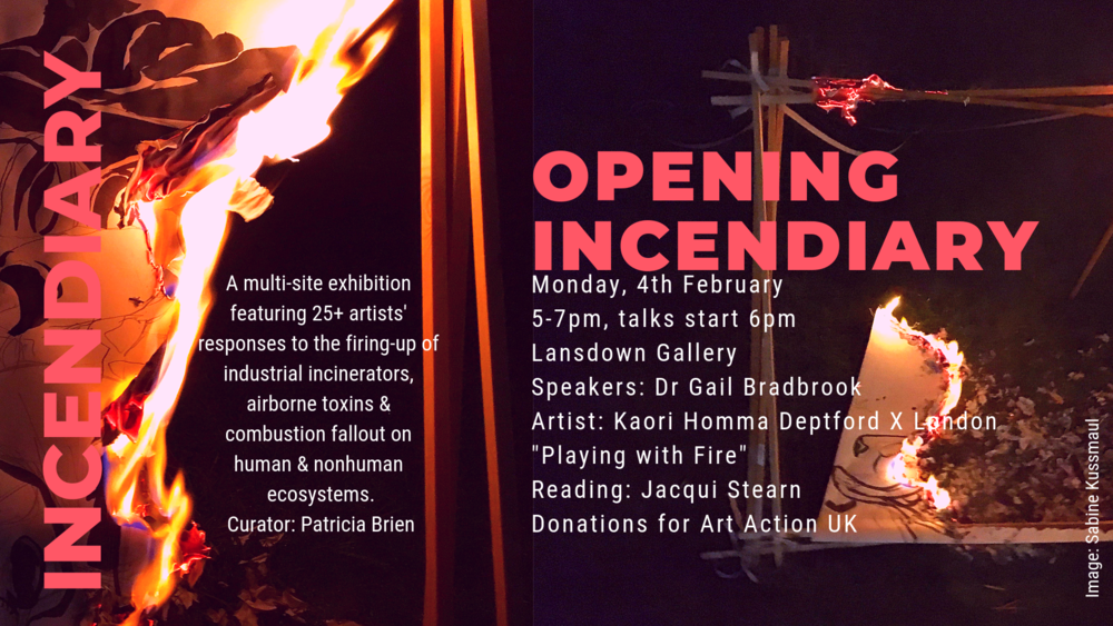 OPENING INCENDIARY EVENT - 4TH FEBRUARY 2019 @ LANSDOWN GALLERY, STROUD