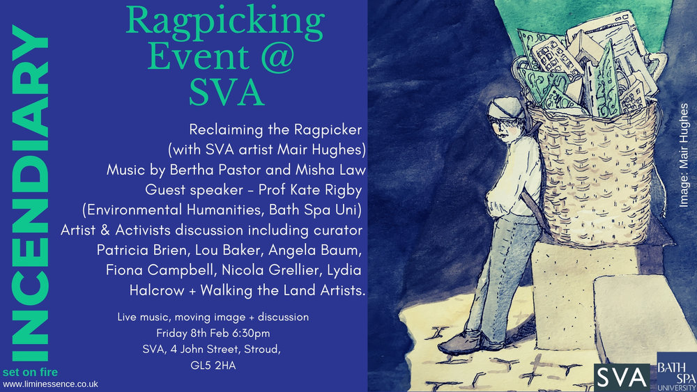 Ragpicking Live music, moving image + discussion Friday 8th Feb 6_30pm SVA, 4 John Street, Stroud, GL5 2HA Music by Bertha Pastor and Misha Law Guest speaker - Prof Kate Rigby (Environmental Humanities, Bath Spa Uni)-2.jpg