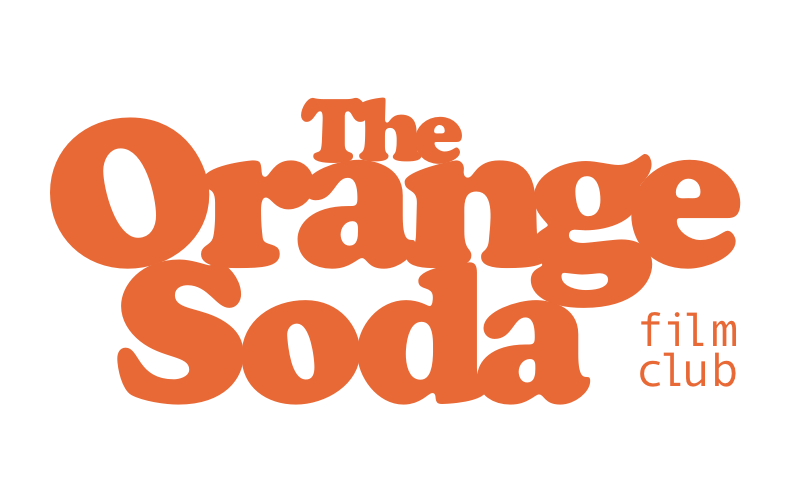 The Orange Soda Film Club