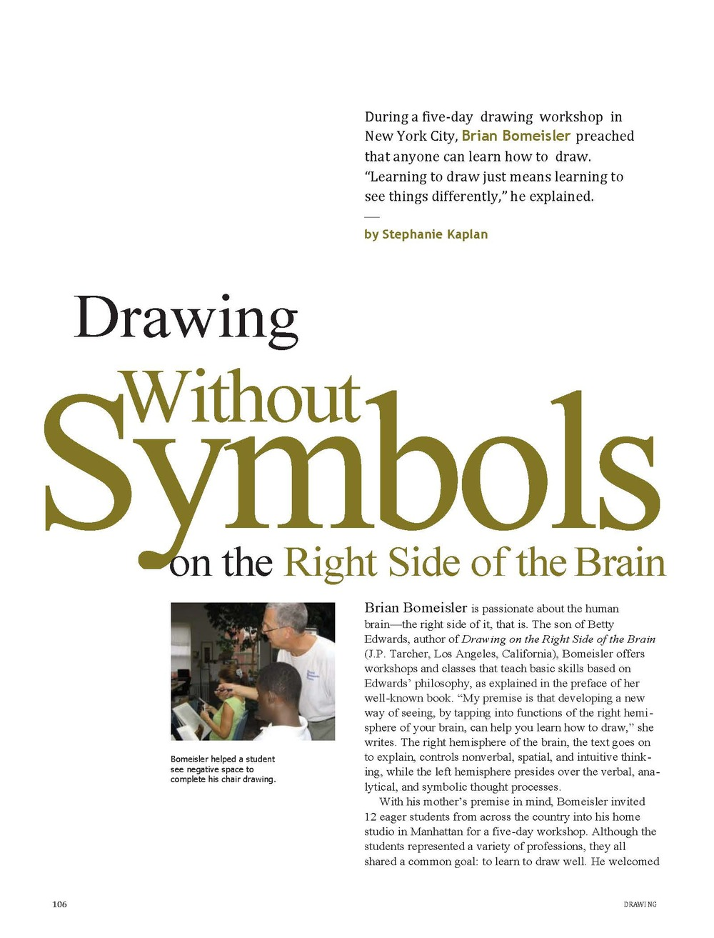 Drawing without symbols on the right side of the brain drawing drawing without symbols on the right side of the brain buycottarizona Choice Image